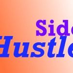 Your Side Hustle